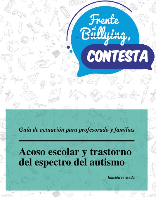 Guia d'actuació devant del bullying o assetjament escolar en el TEA